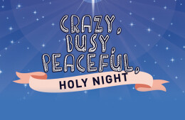 HG Kids Christmas Musical: Crazy, Busy, Peaceful, Holy Night