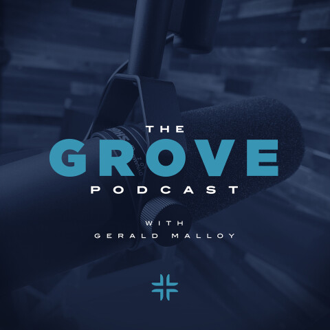 The Grove Podcast