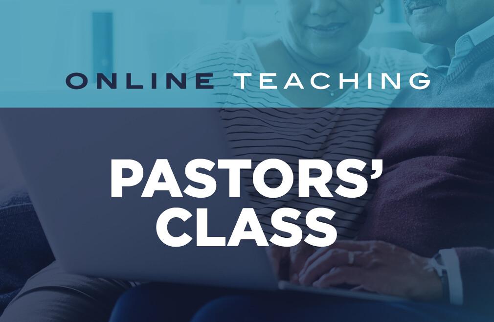 Pastors' Class Online