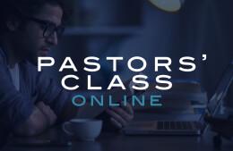 Pastors' Class - June 9, 2021