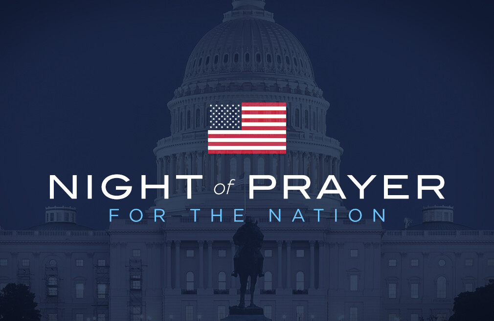 A Night of Prayer for the Nation