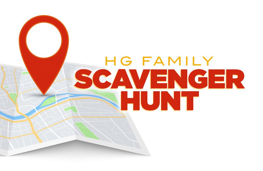 HG Family Scavenger Hunt
